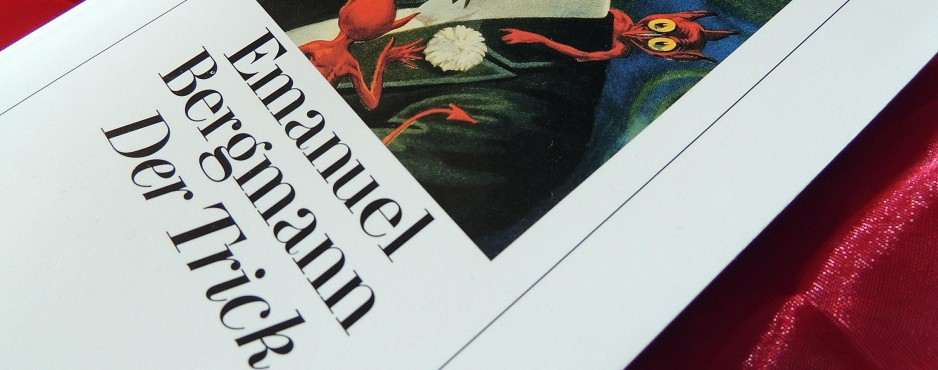 "Rezension: ""Der Trick"" - Emanuel Bergmann"