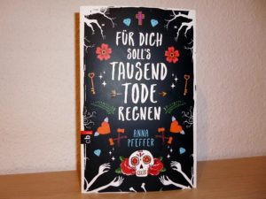 anna-pfeffer_fuer-dich-solls-tausend-tode-regnen