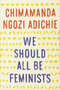 We should all be feminists_Chimamanda Ngozi Adichie