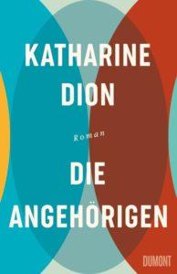 Katharine Dion_Die Angehörigen