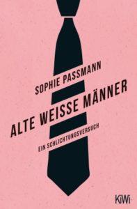 Sophie Passmann_Alte weiße Männer