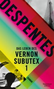 Das Leben des Vernon Subutex_Virginie Despentes
