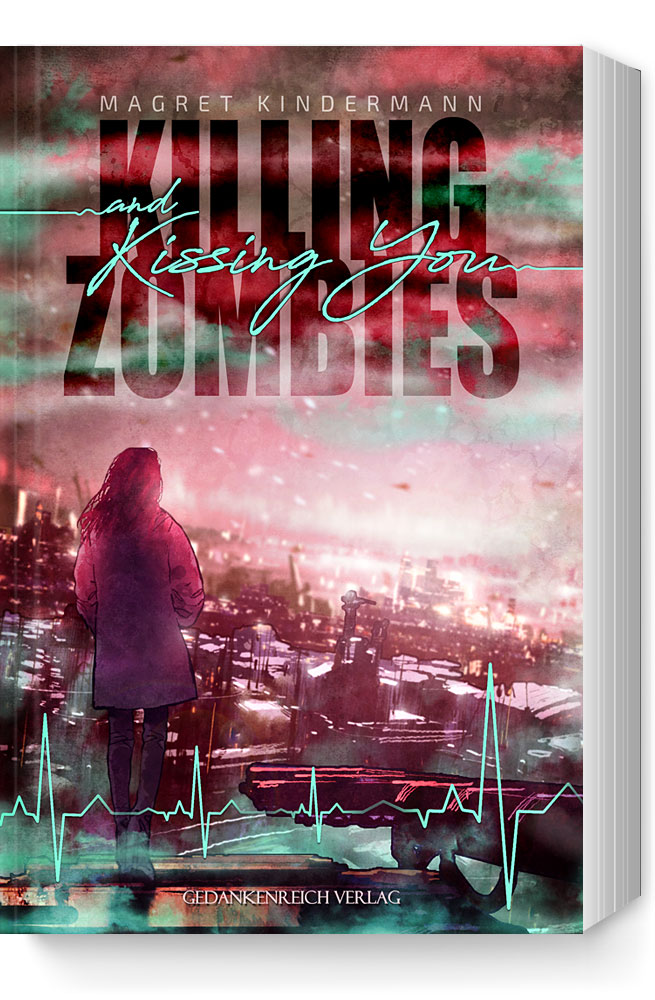Magret Kindermann_Killing Zombies and Kissing You